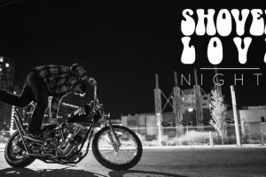 Shovel Love Nights