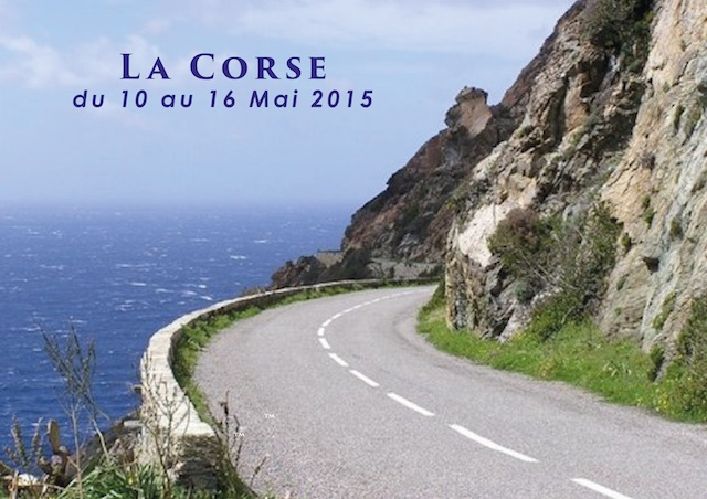 La Balade Corse (10 – 16 Mai 2015)