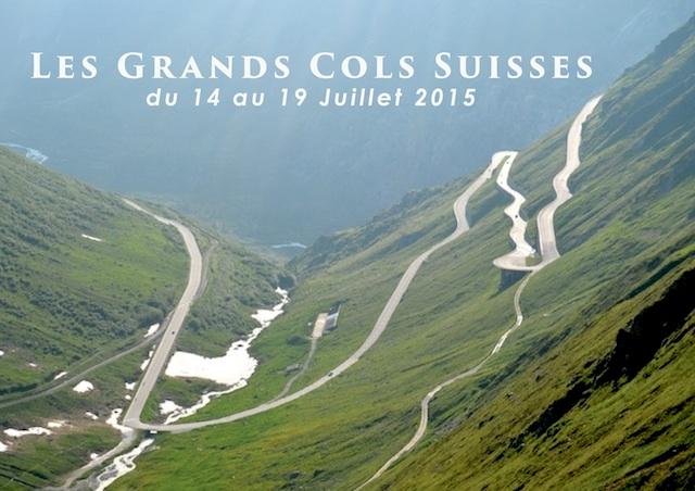 Les grands cols Suisses (14 – 19 Juillet 2015)